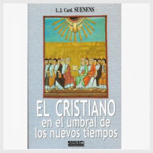 El Cristiano en el umbral de los nuevos tiempos
