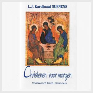 christenen voor morgen - kardinaal Suenens